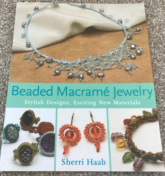 Beaded Macrame Jewelry book
