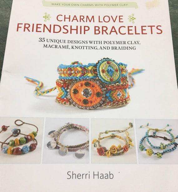 Friendship Bracelet, macrame and braiding book