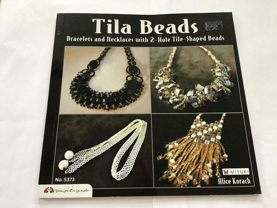 Tila Bead book, bracelets and necklaces with 2 hole tile beads, Miyuki beads
