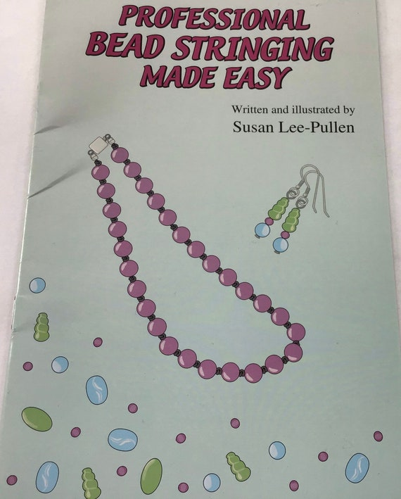 Professional bead stringing made easy book, instruction book