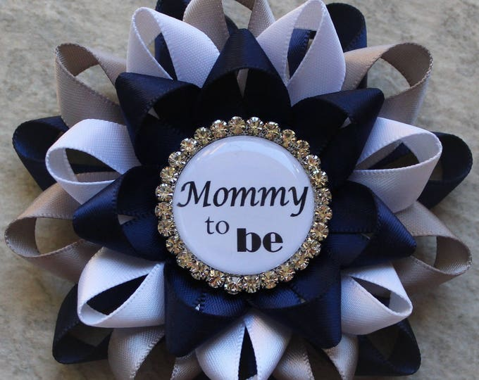 Mommy to Be Pin, Aunt to Be Pin, Mommy to Be Corsage, Grandma to Be Pin, Baby Shower Corsage, Baby Shower Decorations, Navy, Gray, White
