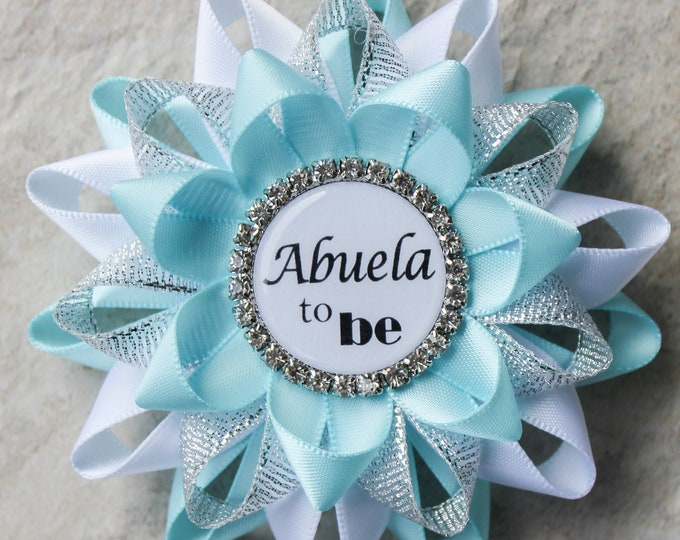 Abuela to be Pin, Abuela Gift, Tia Gifts, Spanish Baby Shower Decorations, Abuelita, Abuelo to be, Aqua Blue, White, Metallic Silver