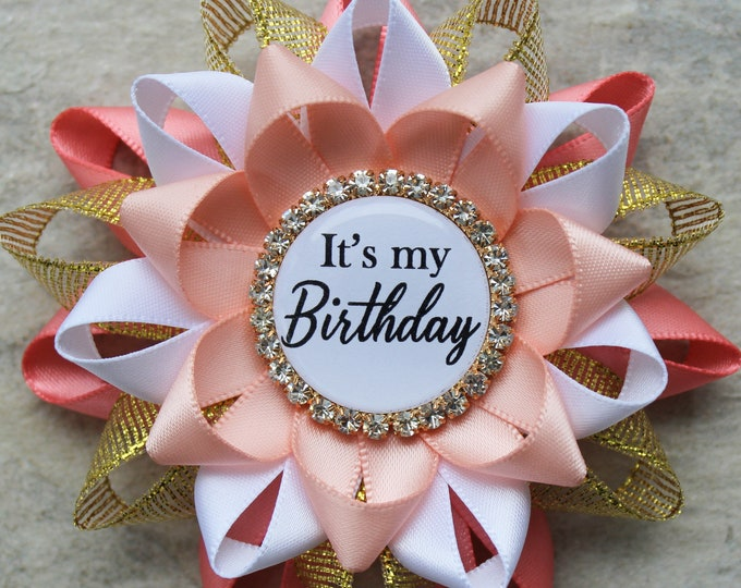 Birthday Gift for Her, Birthday Pin for Women, Its My Birthday Gift for Coworker, Unique Gifts, Coral, Gold, White, Peachy Pink