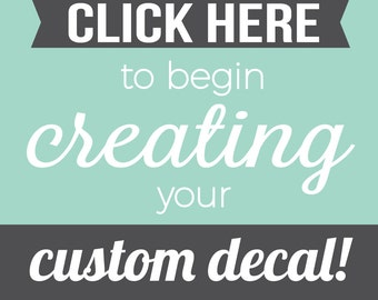 Custom Wall Decal - Custom Wall Decals - Create your own quote - Custom Vinyl Decal - Personalized Decal - Custom Decal Maker - Decals