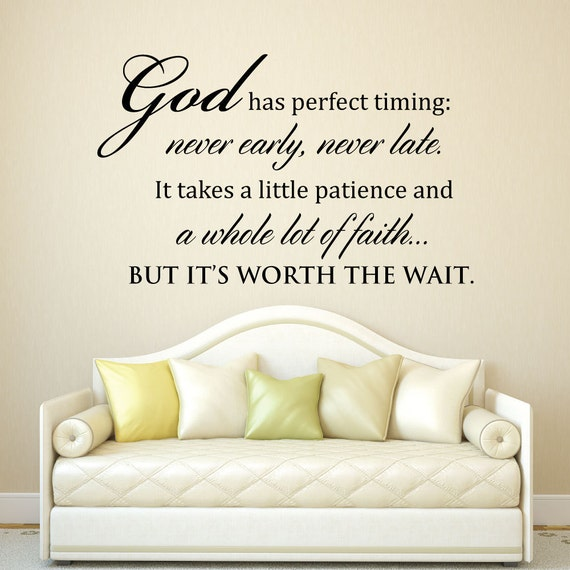 Scripture Wall Decal God Has Perfect Timing Never Early Etsy