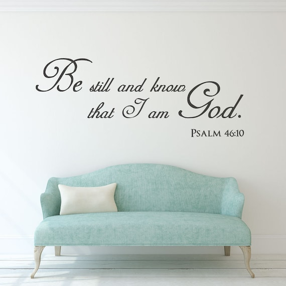 Scripture Wall Decal Christian wall art Be still and know | Etsy