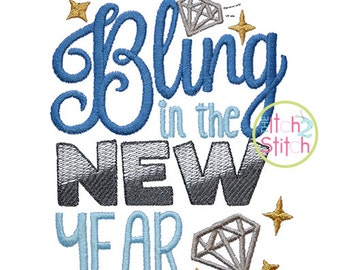 Bling in the New Year machine embroidery design, INSTANT DOWNLOAD now available
