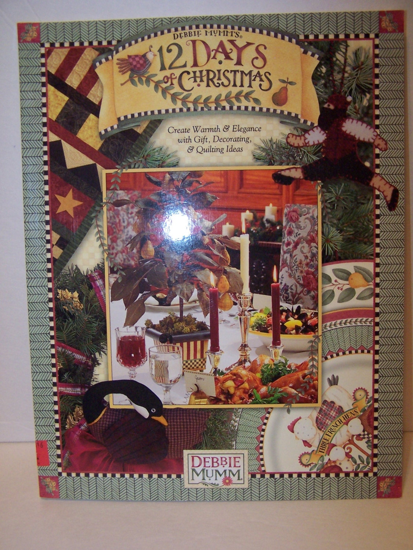 12 Days Of Christmas Debbie Mumm Softcover Christmas Craft Etsy