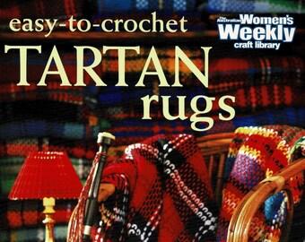 Easy To Crochet Tartan Rugs by Australian Women's Weekly, 1999