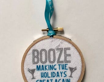 Booze Making the Holidays Great Again Ornament
