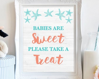 Babies Are Sweet Please Take a Treat Sign, Aqua & Coral Beach Shower Sign, Neutral, Favor Sign,  INSTANT PRINTABLE