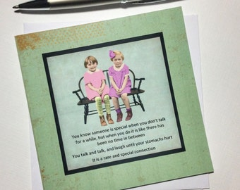 Friend Card - You know someone is special when you don't talk for a while but when you do it is like there has been ...