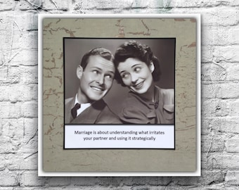 Greeting Card - Marriage is about understanding what irritates your partner and using it strategically - Funny Anniversary Card