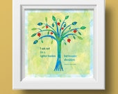 Encouragement quote, Giclee print, Judaica, Jewish Proverb, Tree of Life