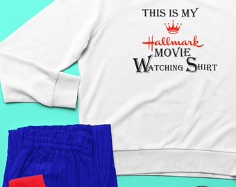 2610cd336fbc This is my Hallmark Movie Watching Shirt Crew Neck Sweatshirt