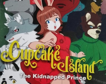 Cupcake Island: The Kidnapped Prince- A Young Reader Book - Signed and numbered Copies