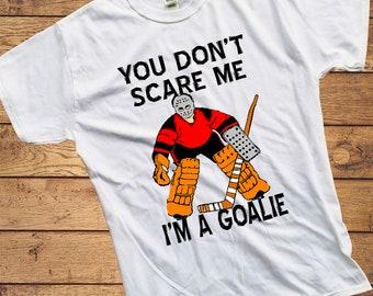 2c998f31 You don't scare me I'm a goalie Shirt - Boys Hockey Goalie Shirt - Hockey  Shirt for kids - gift hockey goalie graphic tee