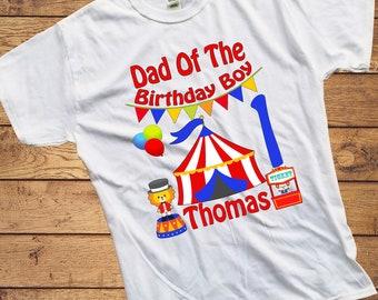 bec8546f Birthday Boy - Adult Circus Birthday Shirt - Circus Shirt - Circus  Personalized Shirt - Dad of the Birthday Boy - Birthday shirt set