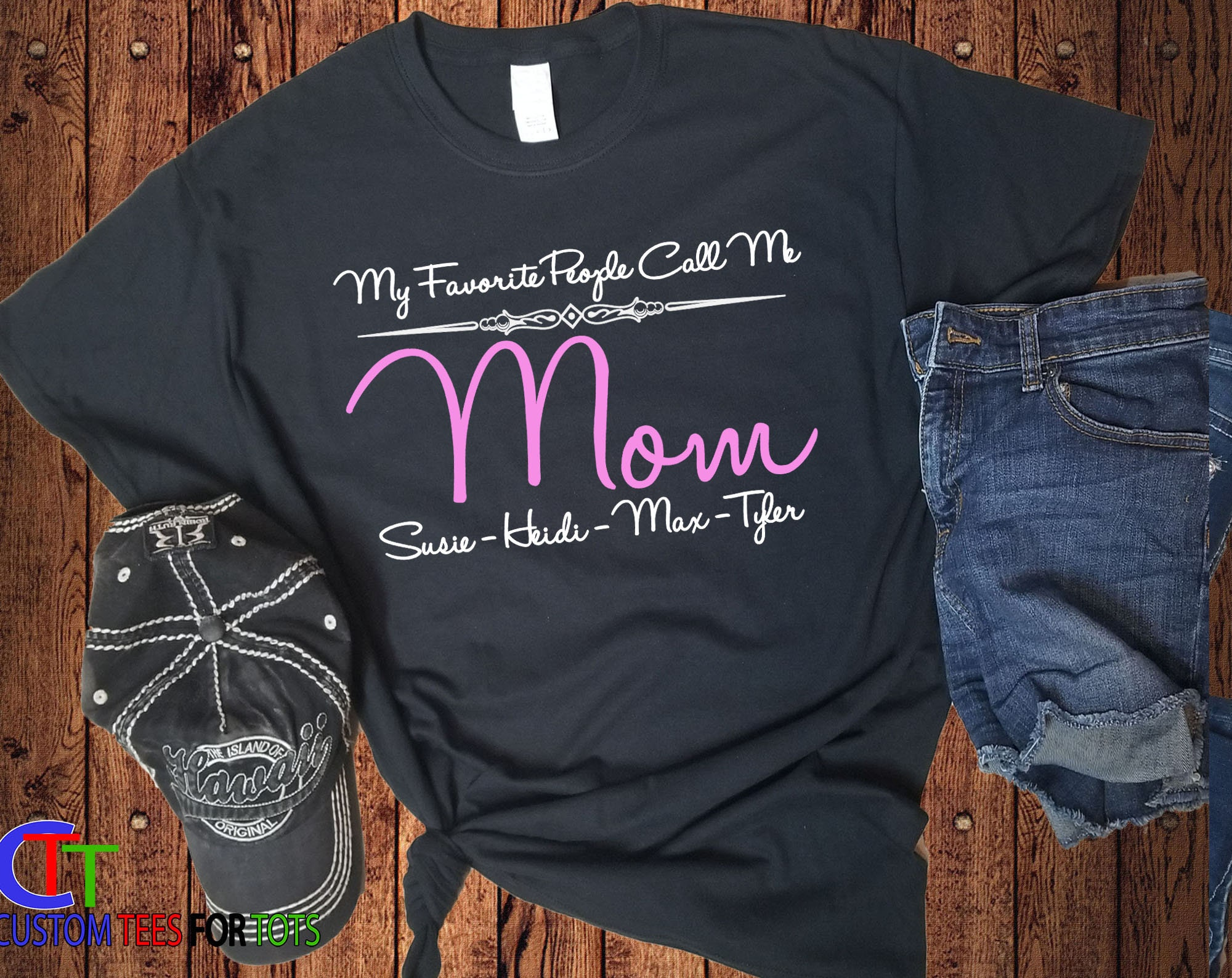 My Favorite People Call Me Mom Shirt Personalized Mommy Shirt