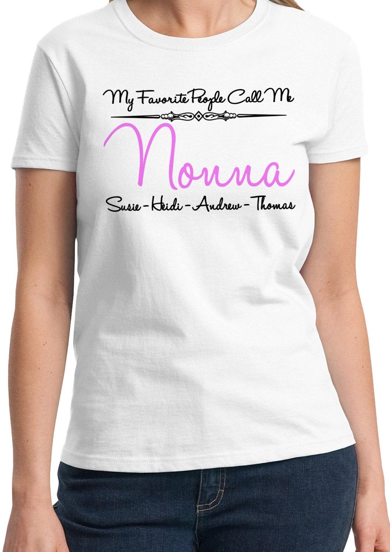 a128bb13 My Favorite People Call Me Nonna - Nonna Shirt - Parent shirt - I love ...
