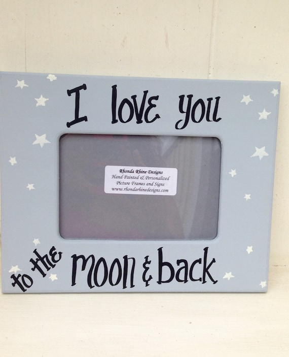 I Love You To The Moon And Back 4x6 Frame In Grey Baby Boy Etsy