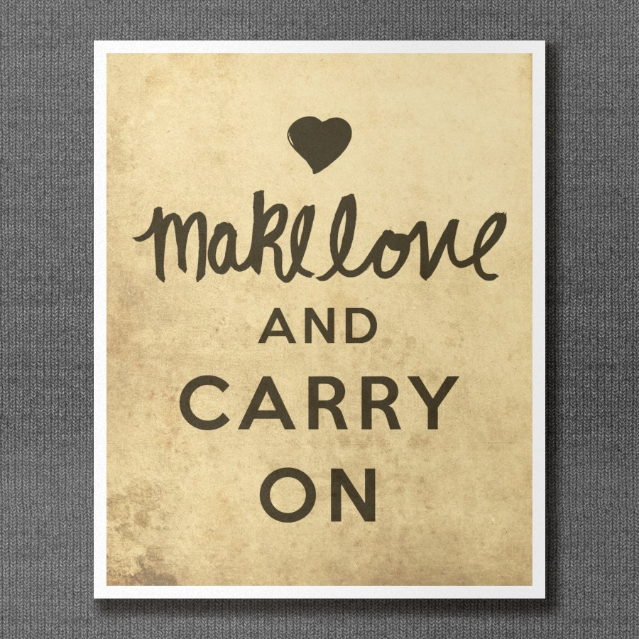 Make Love and Carry On // Typographic Print Keep Calm   Etsy