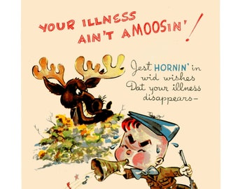 Vintage Original unused Greeting Card Get Well-Your Getting Better will Be Moosic To My Ears
