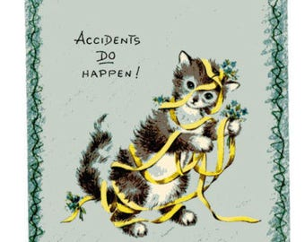 Vintage Original unused Greeting Card Get Well-Accidents Do Happen