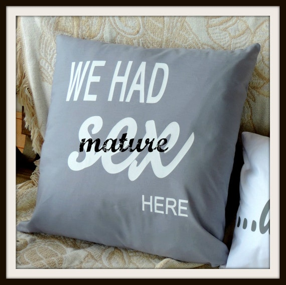 We had sex here, sex here pillow, lovers pillow, partner pillow, adult listing, sexy girlfriend gift, newlywed gift