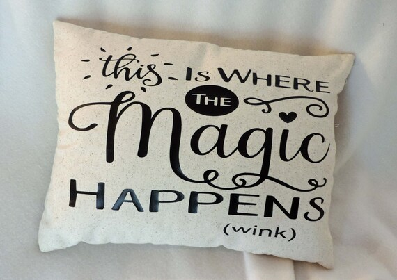 where the magic happens, sexy bedroom decor, sexy wedding gift, LGBTQ partner gift, lovers pillow, partner pillow, sexy girlfriend gift