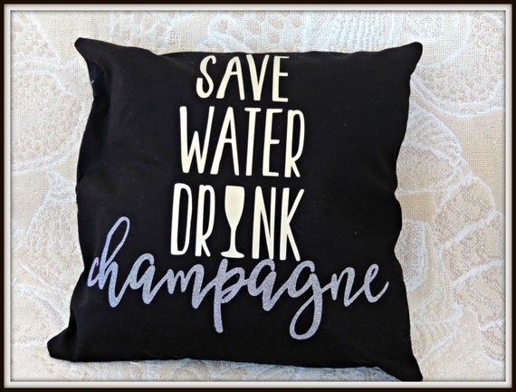 save water drink champagne, black and gold pillow, gold shiny pillow, champagne lover pillow, glitter and gold pillow, glamper pillow
