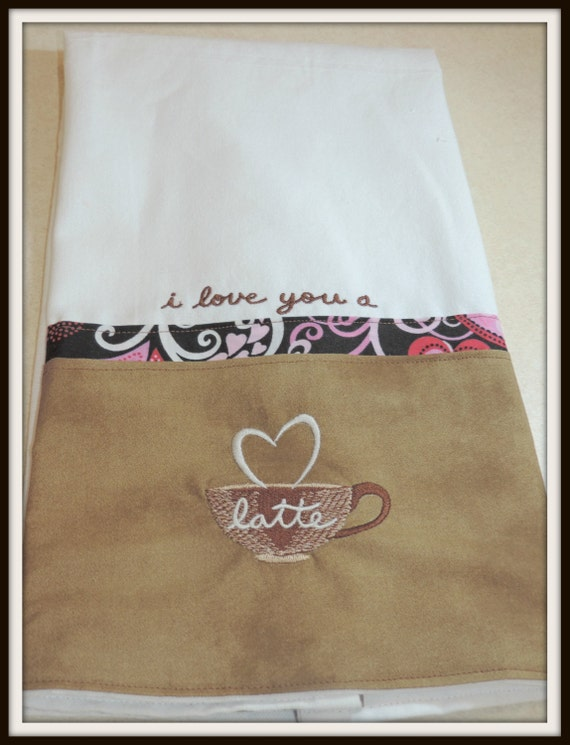 I love you a latte towel, Love you a lot towel, Love kitchen towel, coffee lover towel, love towel, favorite barista gift, coffee gift