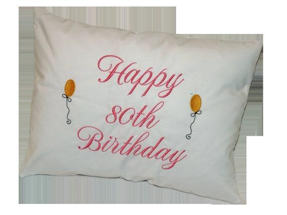 Happy Birthday Pillow, 80th birthday gift, Personalized birthday pillow, Pillow with balloons, Birthday pillow, OOAK gift.