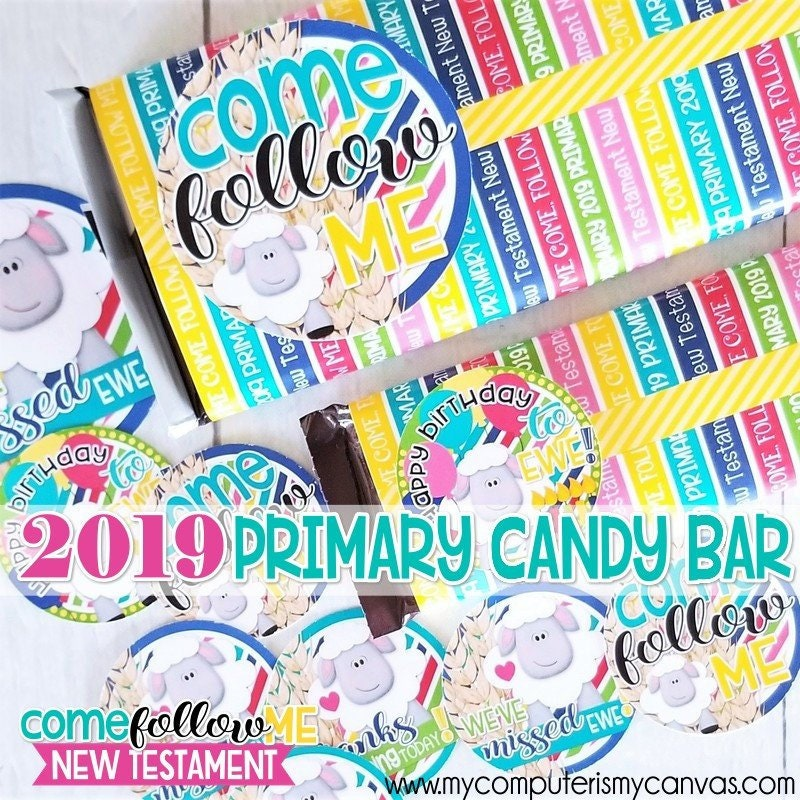 2019 Primary Themed Candy Bar Wrapper Come Follow Me New Etsy
