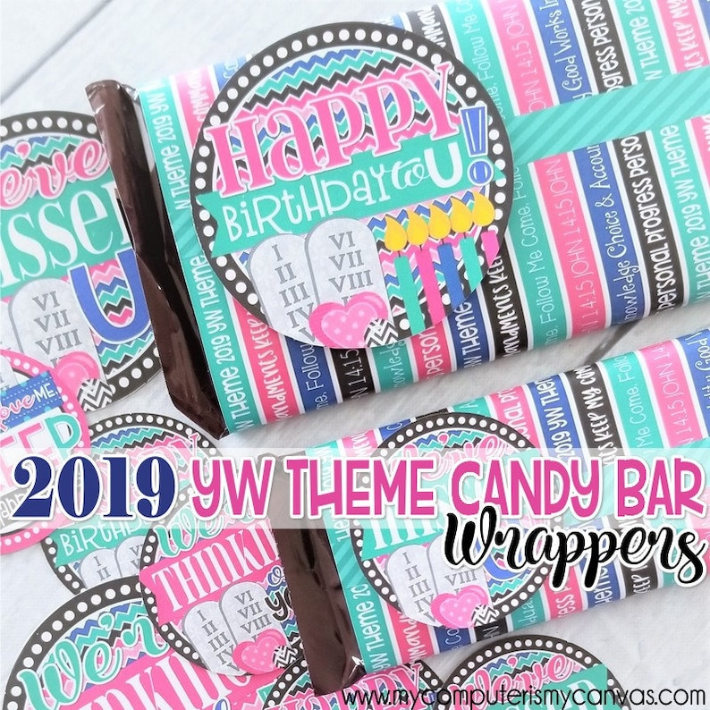 2019 YW Theme Candy Bar Wrappers Birthday Gift Idea LDS