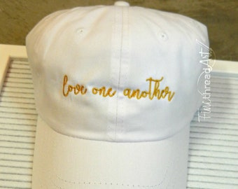 LADIES Love One Another Hat with Side Monogram Baseball Cap LEATHER strap Pigment Dyed Bible Golden Rule Be Kind Love Religious Christian
