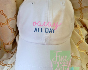 LADIES Vacay All Day Hat with Side Monogram Baseball Cap LEATHER strap Pigment Dyed Summer Beach Vacation Cruise Travel Custom Vaca Trip