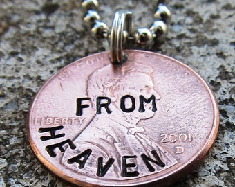 Penny from Heaven  Memorial token - Gift for Grief - Hand Stamped Penny (choice of keychain, necklace or cell charm)