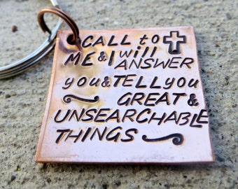 Jer 33:3 Call to me and I will answer you - Hand Stamped Christian key chain