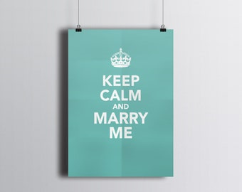 Keep Calm and Marry Me Printable - customizable background