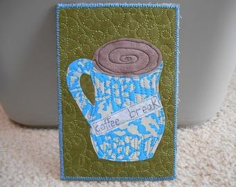 Quilted Art Postcard -- Coffee Break