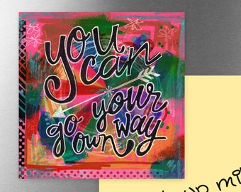 You Can Go Your Own Way (on Pink) | Magnet