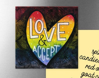 Love and Accept | Magnet