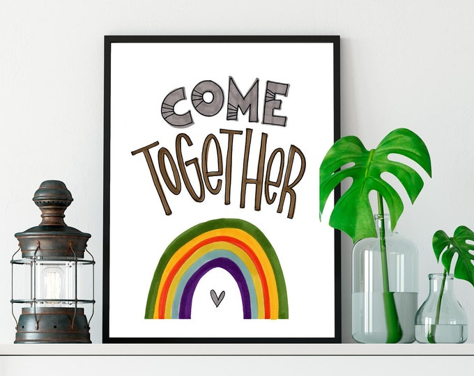 Come Together | Print