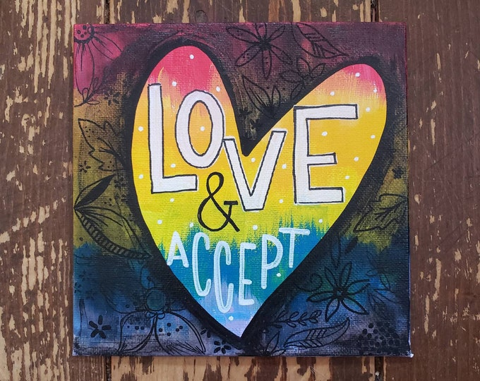 Love And Accept | Original Painting