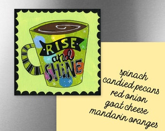 Rise and Shine | Magnet
