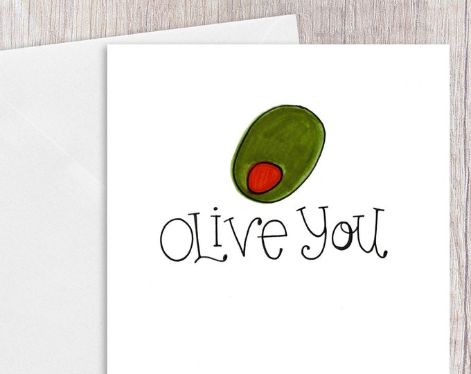 Olive You | Greeting Card