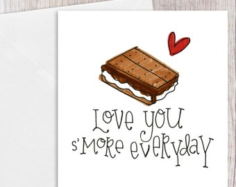 Love you S'more Everyday   Greeting Card