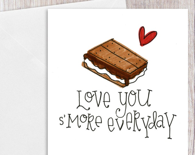Love you S'more Everyday | Greeting Card