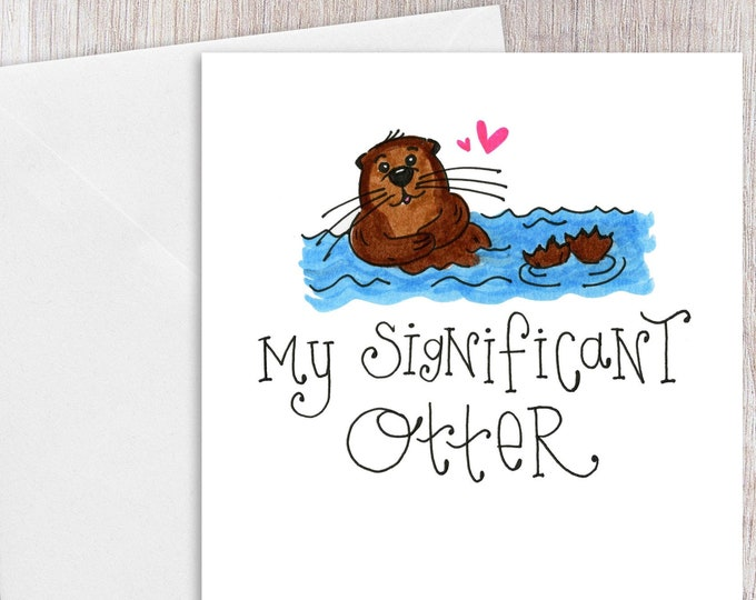 My Significant Otter | Greeting Card